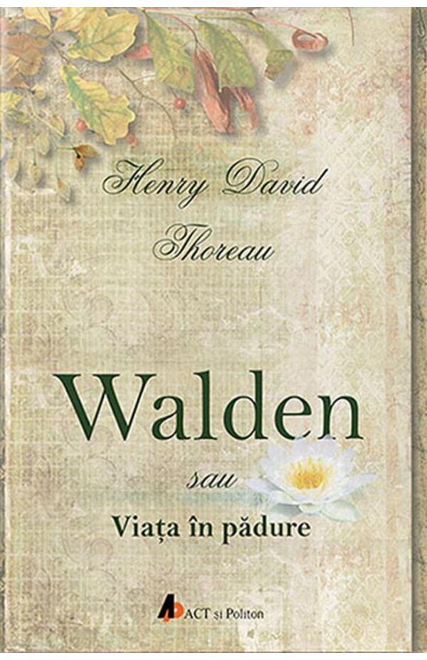 Walden sau viata in padure