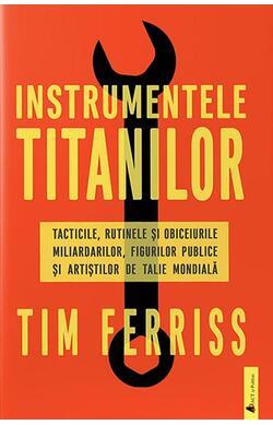 Instrumentele titanilor