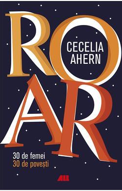 ROAR - 30 de femei - 30 de povesti