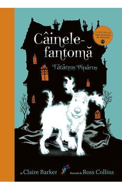 Cainele fantoma - vol. 1 - Tatanus Piparus