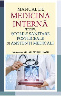 Manual de medicina interna pentru scolile san...