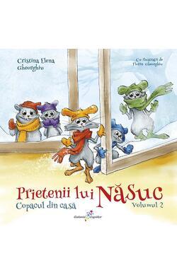 Prietenii lui Nasuc - vol.2 - Copacul din cas...