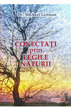 Conectati prin legile naturii