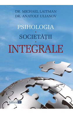 Psihologia societatii integrale