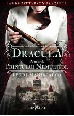Dracula. Pe urmele Printului Nemuritor - Anch...