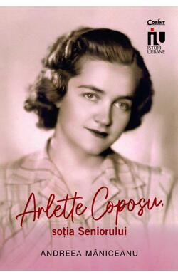 Arlette Coposu, sotia Seniorului