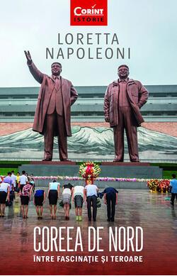 Coreea de Nord. Intre fascinatie si teroare
