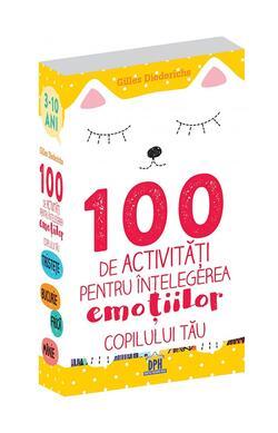 100 de activitati pentru intelegerea emotiilo...