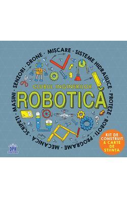 Clubul inginerilor - Robotica