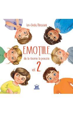 Emotiile, de la teorie la poezie - vol. 2