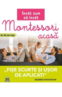Invat cum sa invat - Montessori acasa in 35 d...