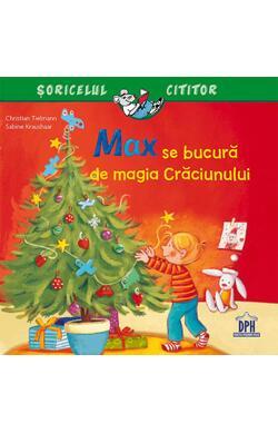 Max se bucura de magia Craciunului