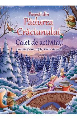 Povesti din Padurea Craciunului - Caiet de ac...