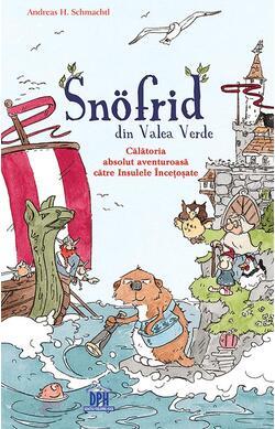 Snofrid din Valea Verde - vol. 2 - Calatoria ...