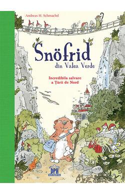 Snofrid din Valea verde - vol. 1 - Incredibil...