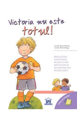 Victoria nu este totul!