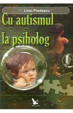 Cu autismul la psiholog