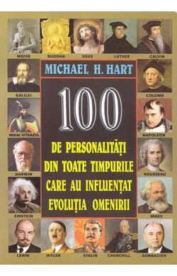 100 de personalitati din toate timpurile care...