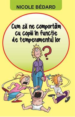 Cum sa ne comportam cu copiii in functie de t...