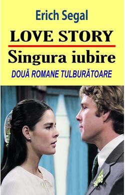 Love Story / Singura Iubire
