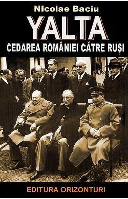 Yalta, cedarea Romaniei catre rusi