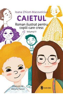 Caietul - Roman ilustrat pentru copiii care c...