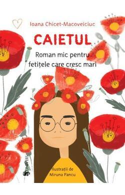 Caietul - Roman mic pentru fetitele care cres...