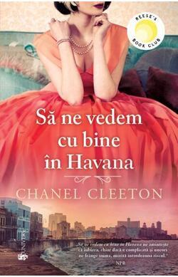 Sa ne vedem cu bine in Havana